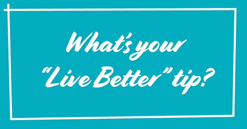 What's your Liver Better tip?
